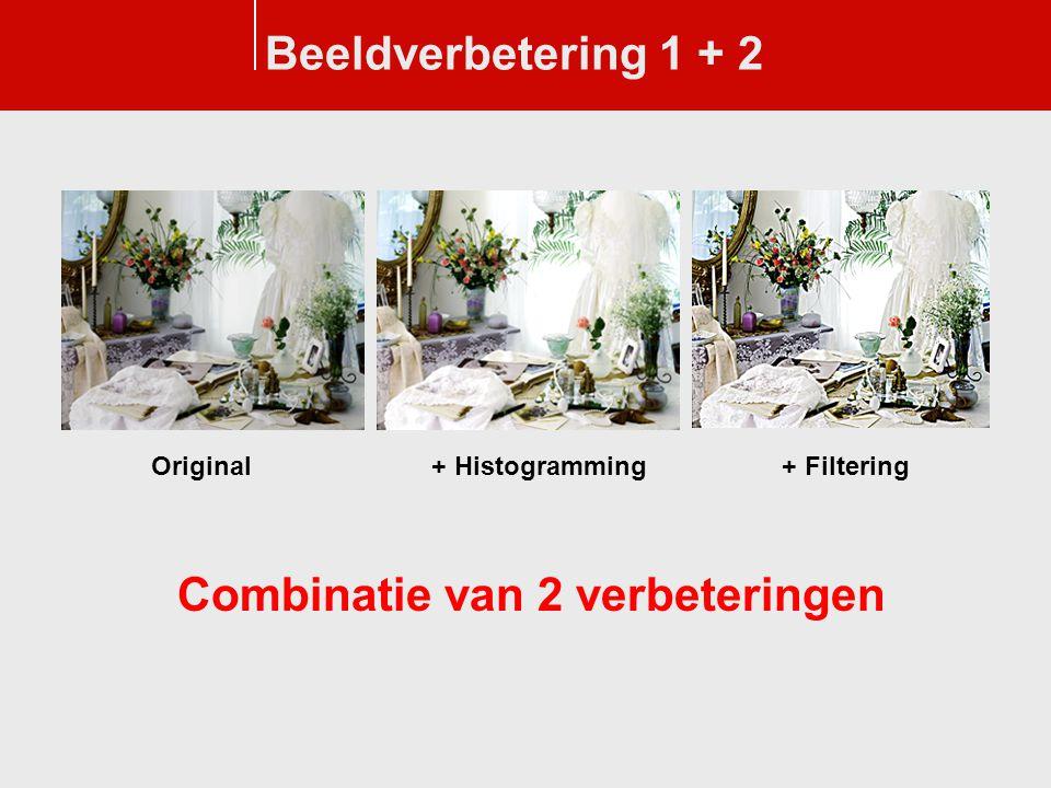 Beeldverbetering 1 + 2 Original+ Filtering+ Histogramming Combinatie van 2 verbeteringen