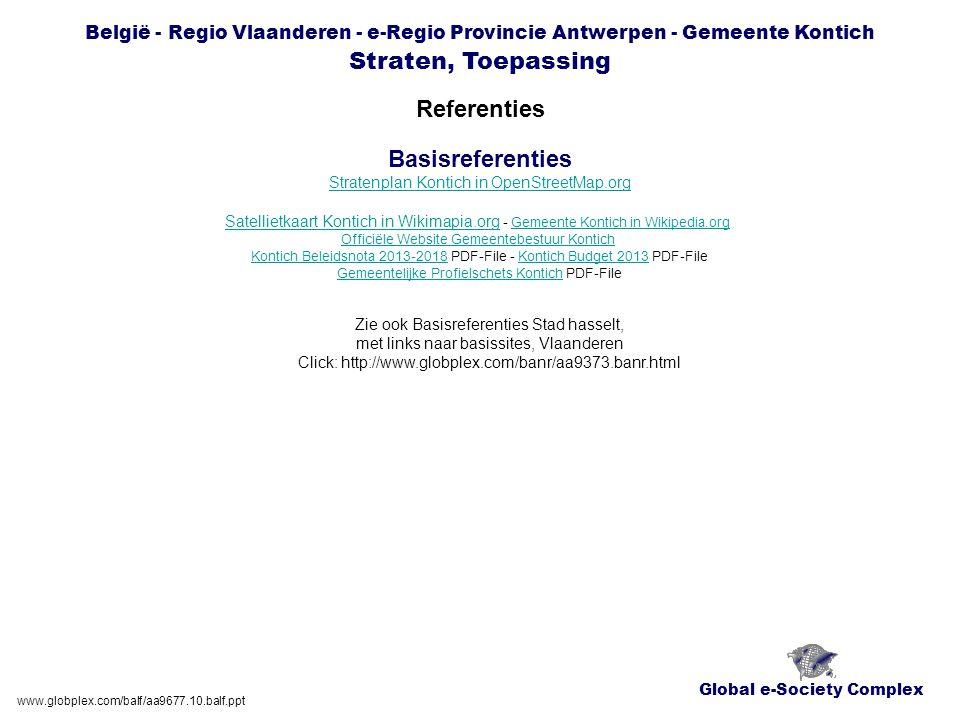 Global e-Society Complex België - Regio Vlaanderen - e-Regio Provincie Antwerpen - Gemeente Kontich Straten, Toepassing Referenties www.globplex.com/b