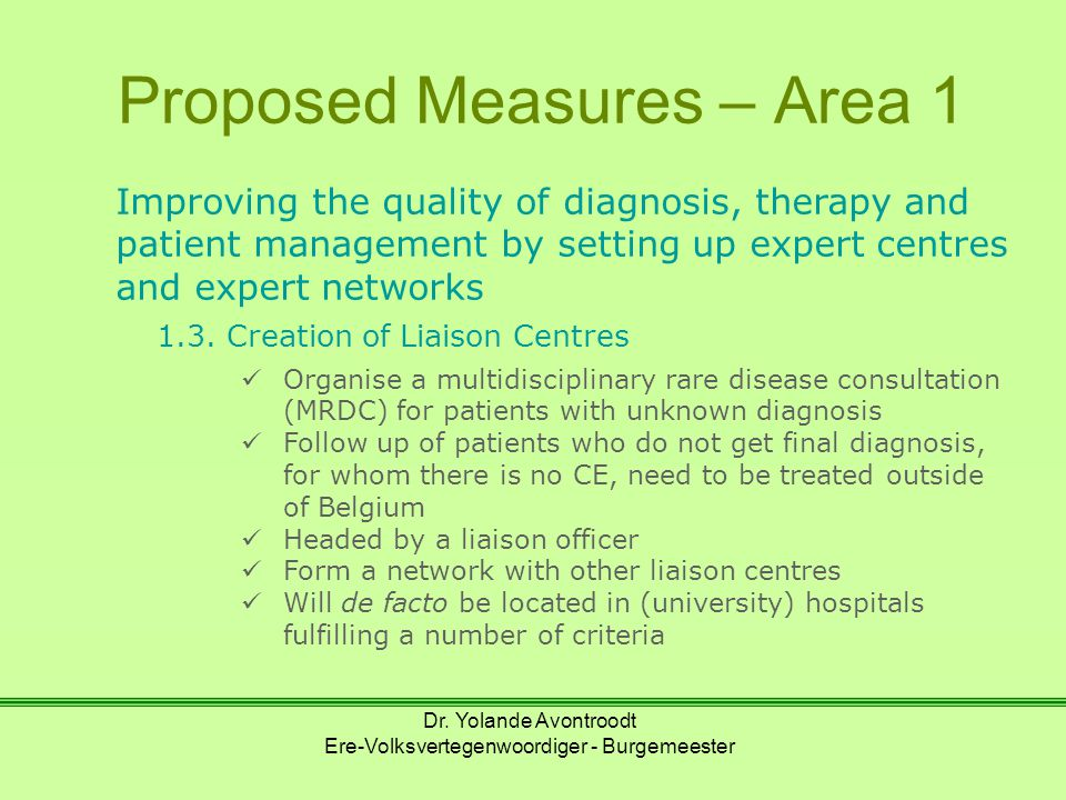 Proposed Measures – Area 1 Improving the quality of diagnosis, therapy and patient management by setting up expert centres and expert networks 1.3.
