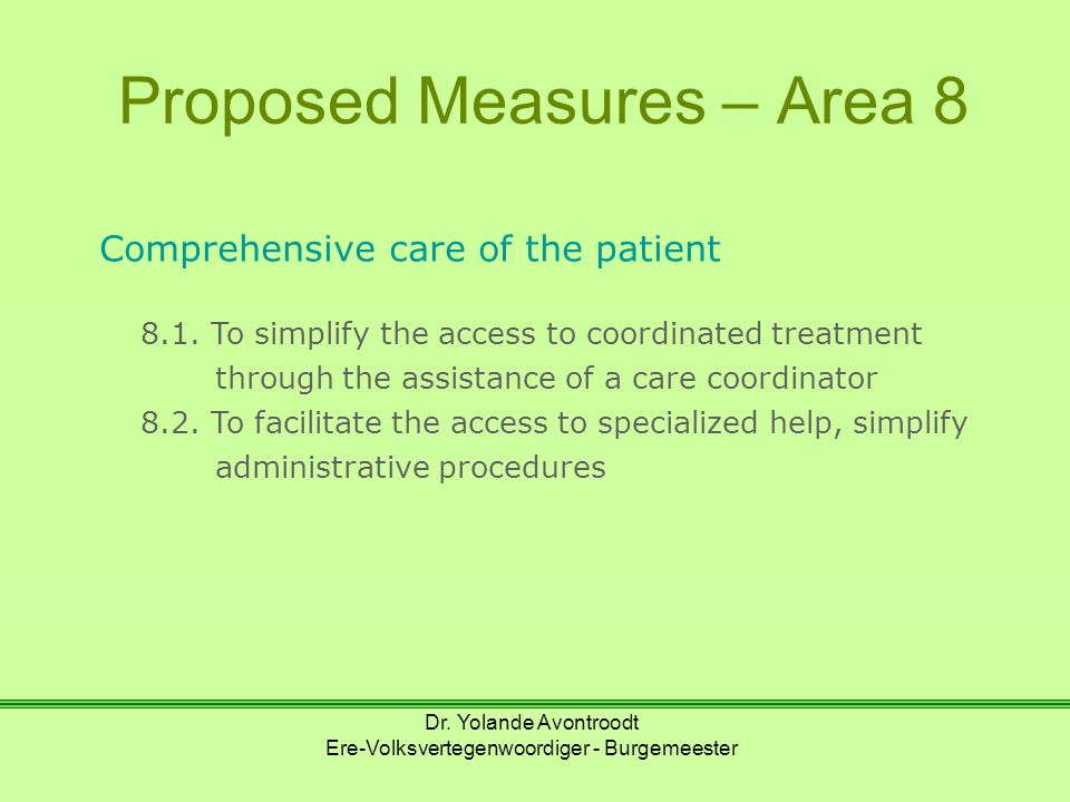 Proposed Measures – Area 8 Comprehensive care of the patient 8.1.