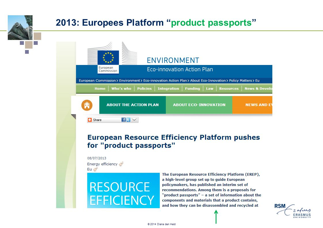 "© 2014 Diana den Held 2013: Europees Platform ""product passports"""