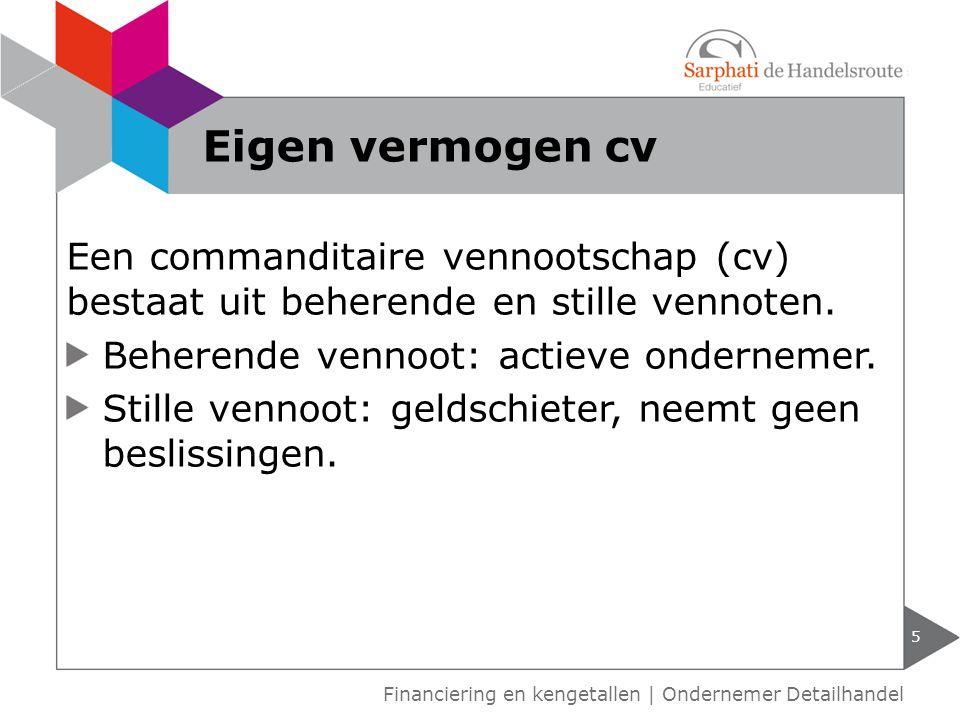 Een commanditaire vennootschap (cv) bestaat uit beherende en stille vennoten.