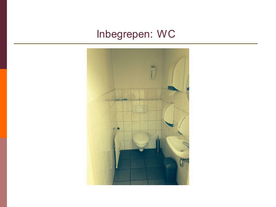 Inbegrepen: WC