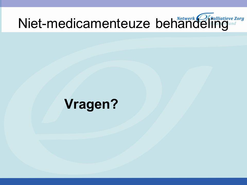 Niet-medicamenteuze behandeling Vragen?