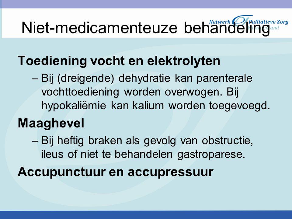 Niet-medicamenteuze behandeling Complementaire zorg –Aanvulling op de reguliere behandeling –Psychische factoren (angst en spanning) –Conditionering –Chemotherapie Zorgt voor –Ontspanning –Afleiding –Gevoel van zelfcontrole