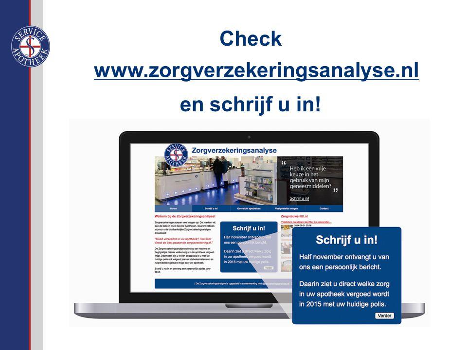 www.zorgverzekeringsanalyse.nl en schrijf u in! Check