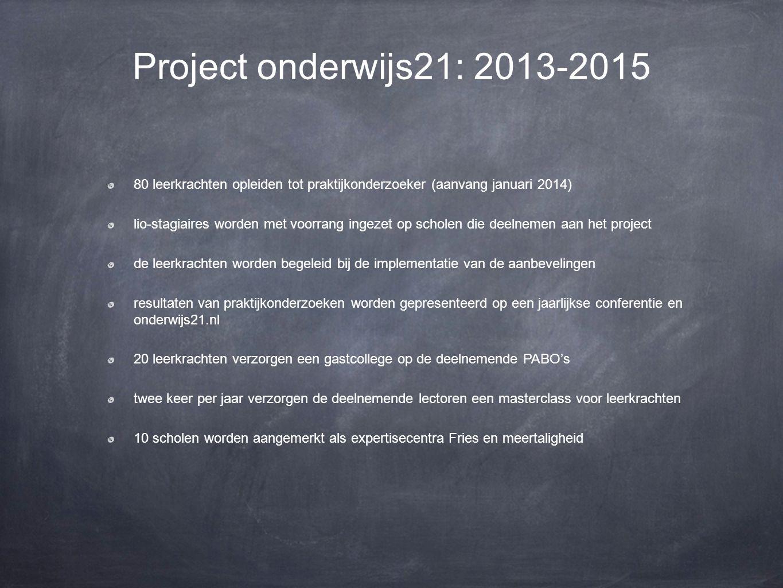 Onderwijs21 .Het open academisch opleidingsnetwerk voor het basisonderwijs in Fryslân.