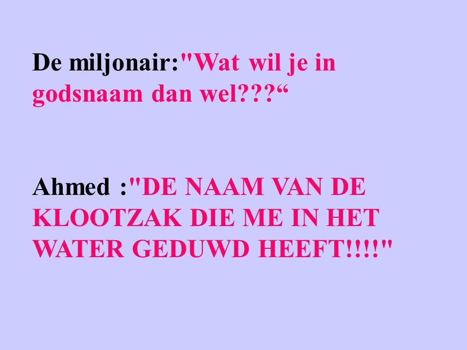 De miljonair: