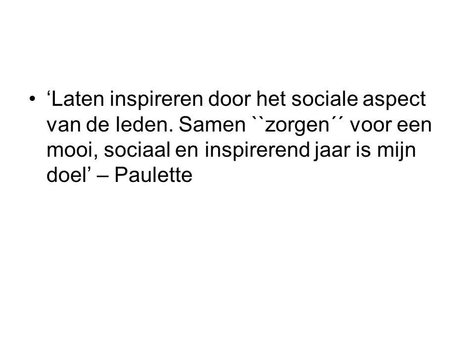 'Laten inspireren door het sociale aspect van de leden.