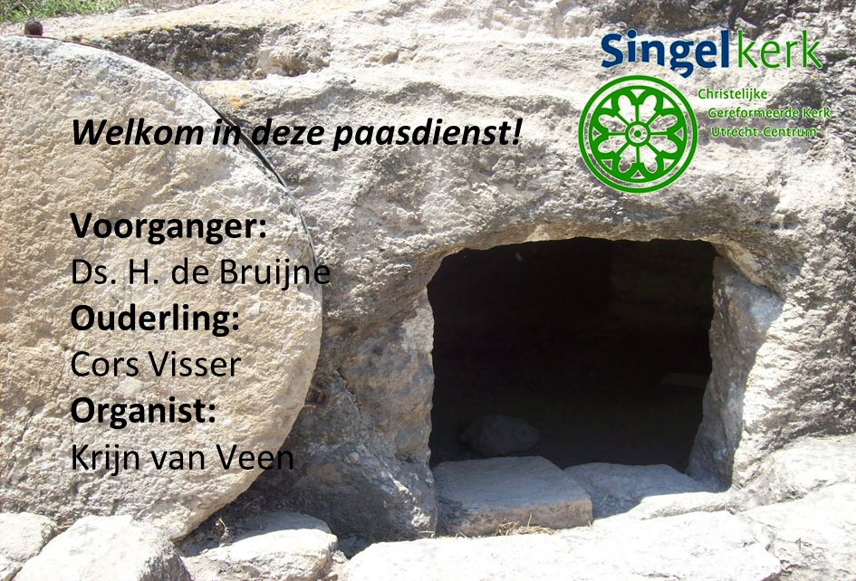 2 Welkom en mededelingen Lied van het feest Stil gebed Votum en groet Psalm 16:1, 2, 3 en 4 Gebed Schriftlezing 1 Kor.15:1-20 (NBV) Zondag 31 maart middagdienst – I/III