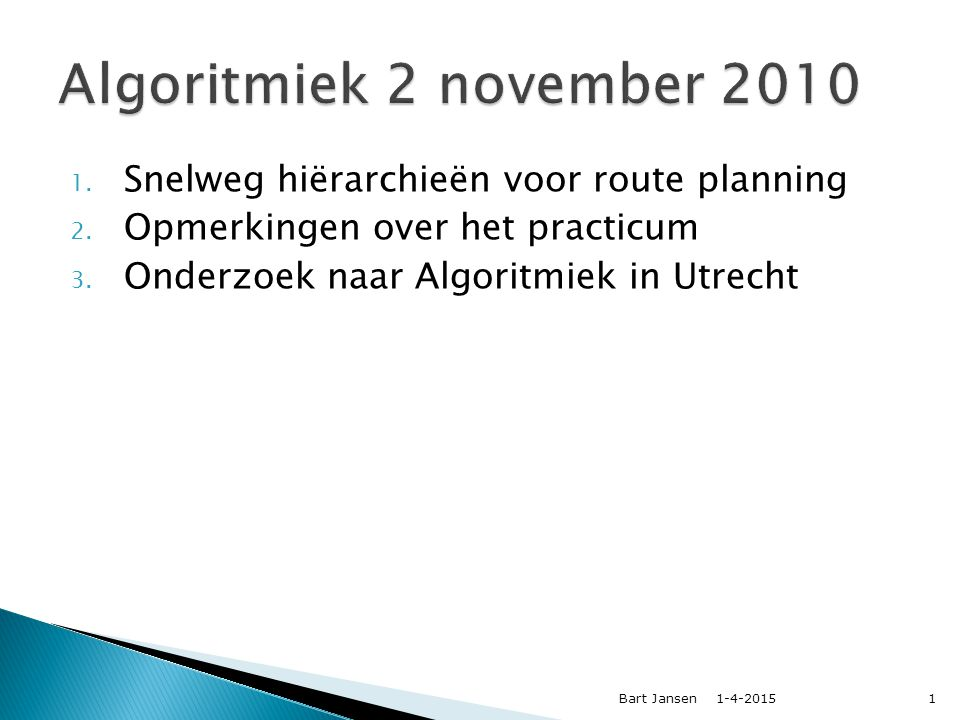 Snelweg hiërarchieën versnellen kortste-pad queries Bart Jansen