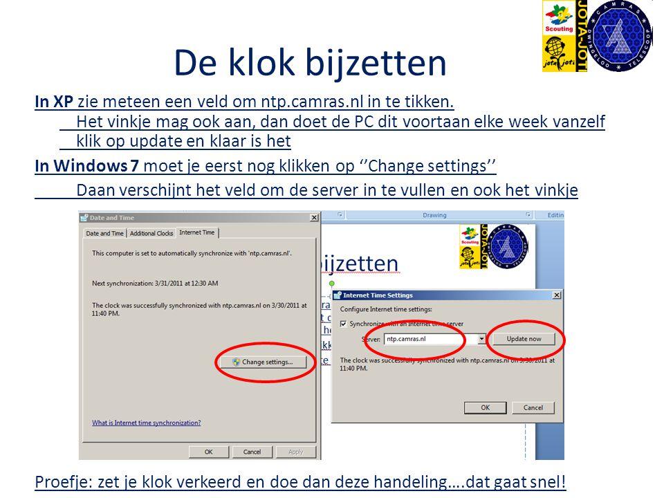 De klok bijzetten In XP zie meteen een veld om ntp.camras.nl in te tikken. Het vinkje mag ook aan, dan doet de PC dit voortaan elke week vanzelf klik