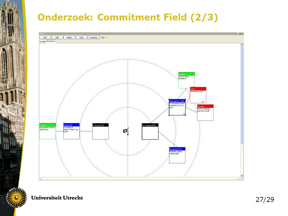 27/29 Onderzoek: Commitment Field (2/3)