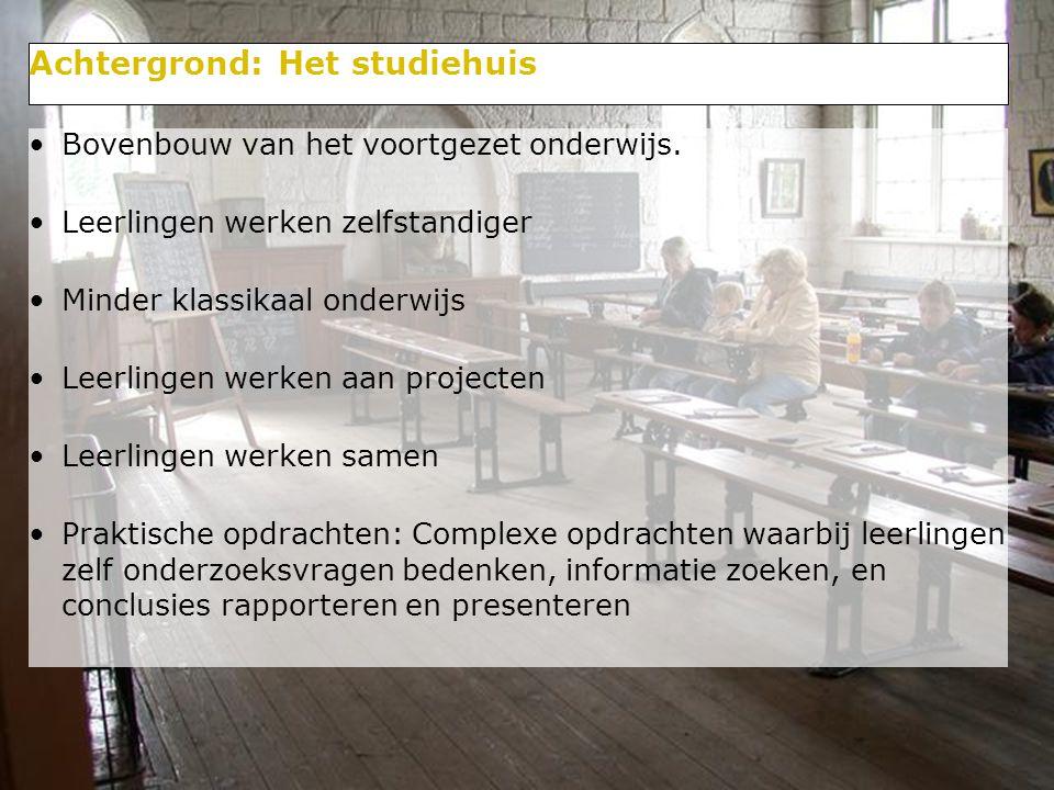 4/29 Achtergrond: Het studiehuis Bovenbouw van het voortgezet onderwijs. Leerlingen werken zelfstandiger Minder klassikaal onderwijs Leerlingen werken