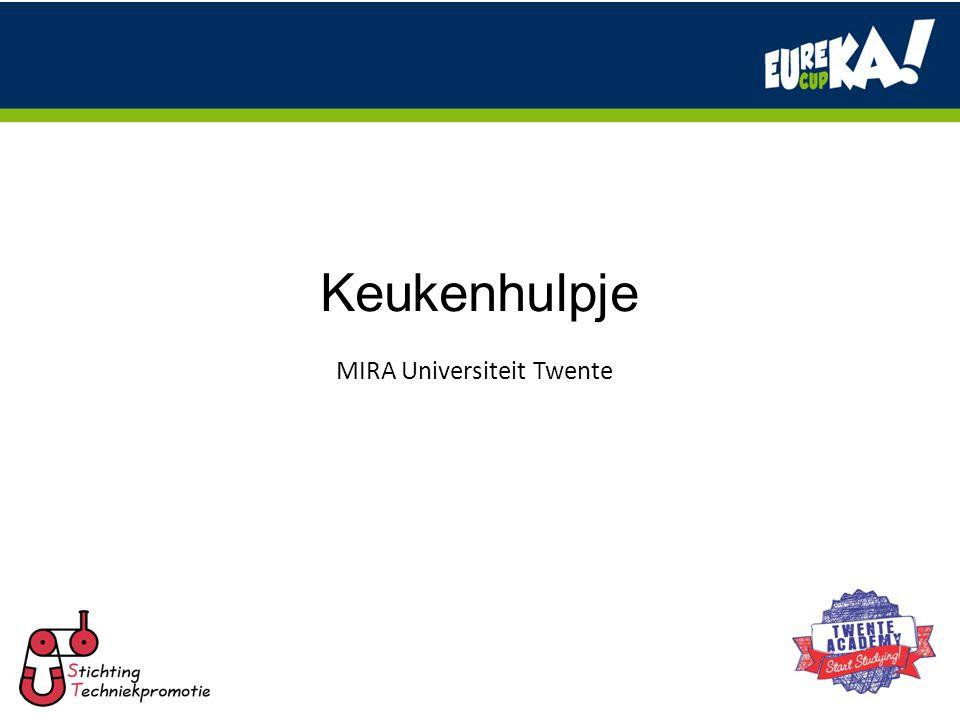 Keukenhulpje MIRA Universiteit Twente