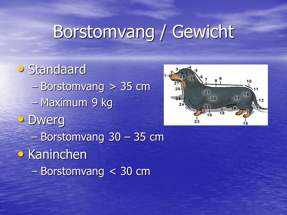 Borstomvang / Gewicht Standaard Standaard –Borstomvang > 35 cm –Maximum 9 kg Dwerg Dwerg –Borstomvang 30 – 35 cm Kaninchen Kaninchen –Borstomvang < 30