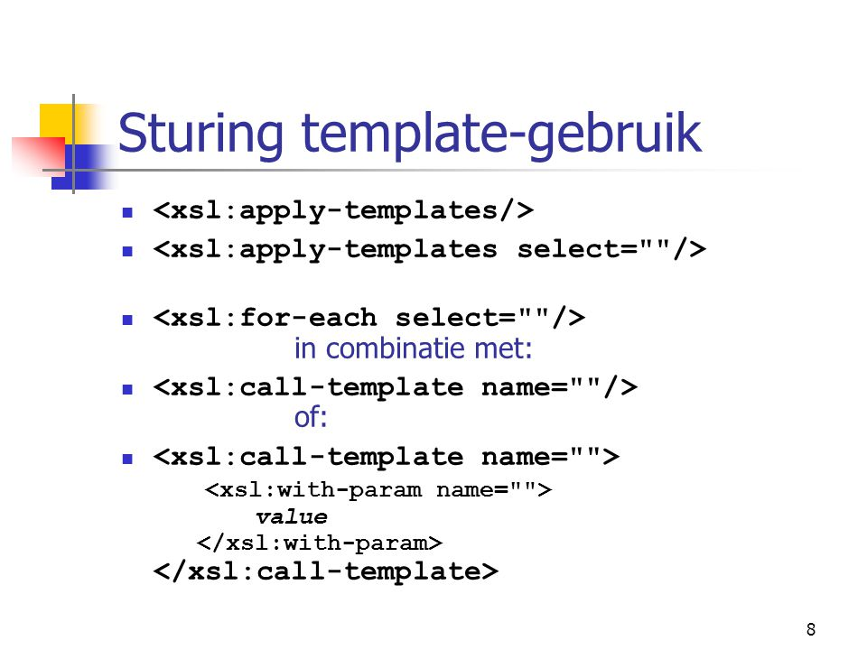 8 Sturing template-gebruik in combinatie met: of: value