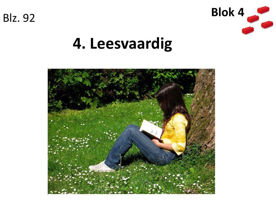 4. Leesvaardig Blz. 92 Blok 4