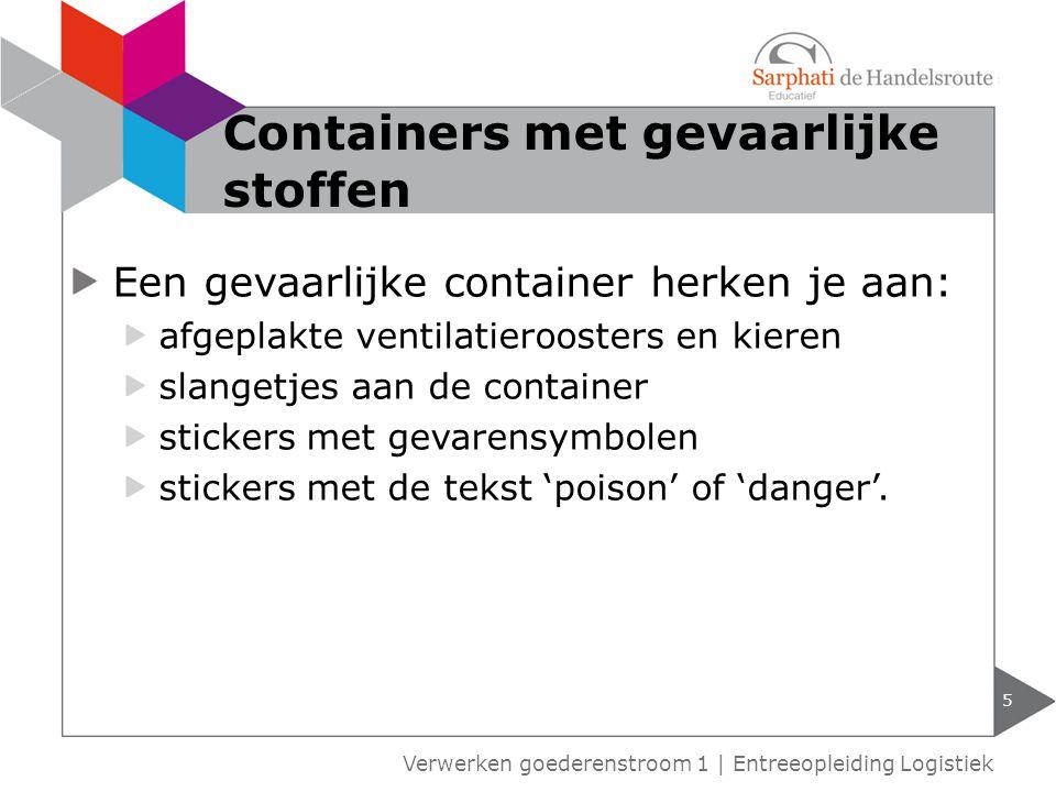 Een gevaarlijke container herken je aan: afgeplakte ventilatieroosters en kieren slangetjes aan de container stickers met gevarensymbolen stickers met