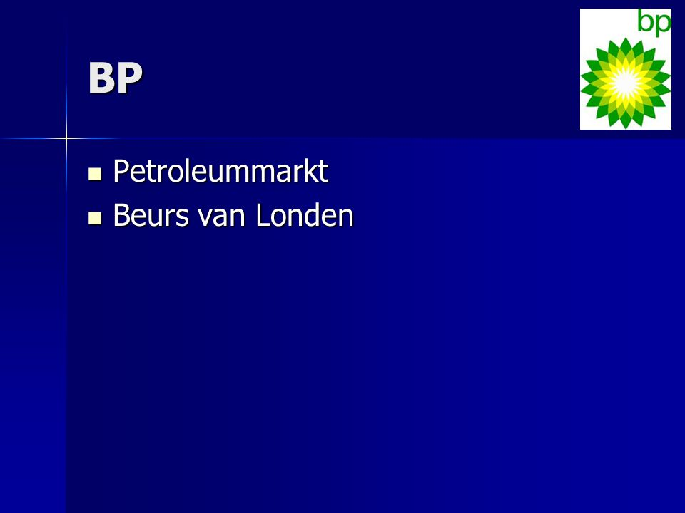 BP Petroleummarkt Petroleummarkt Beurs van Londen Beurs van Londen