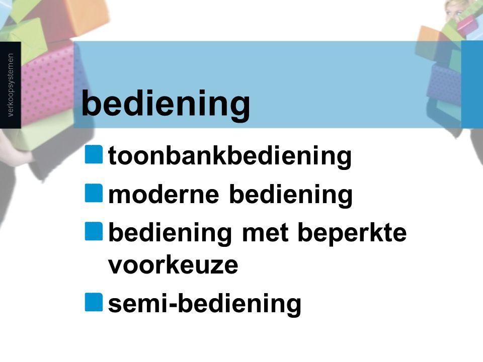 bediening toonbankbediening moderne bediening bediening met beperkte voorkeuze semi-bediening verkoopsystemen