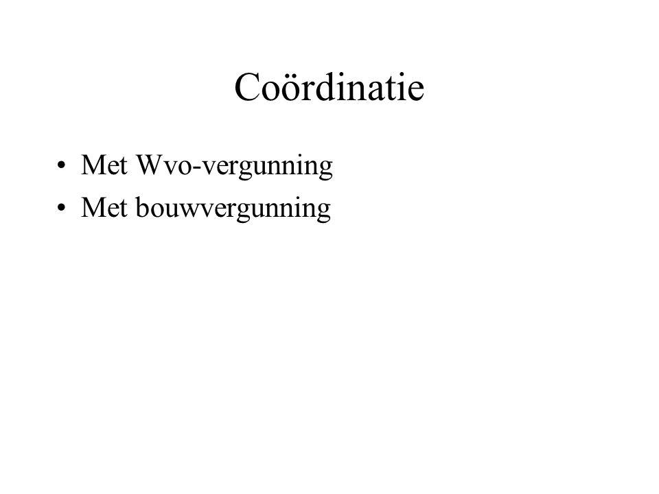 Coördinatie Met Wvo-vergunning Met bouwvergunning