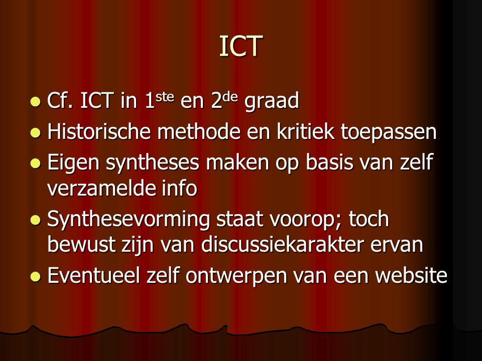 ICT Cf. ICT in 1 ste en 2 de graad Cf. ICT in 1 ste en 2 de graad Historische methode en kritiek toepassen Historische methode en kritiek toepassen Ei