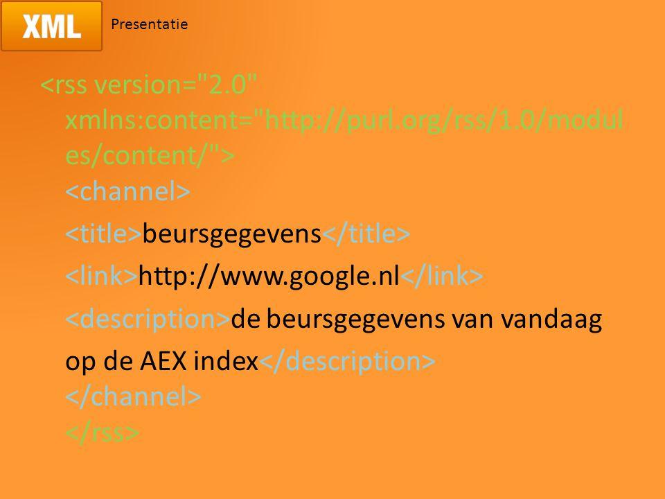 Presentatie beursgegevens http://www.google.nl de beursgegevens van vandaag op de AEX index