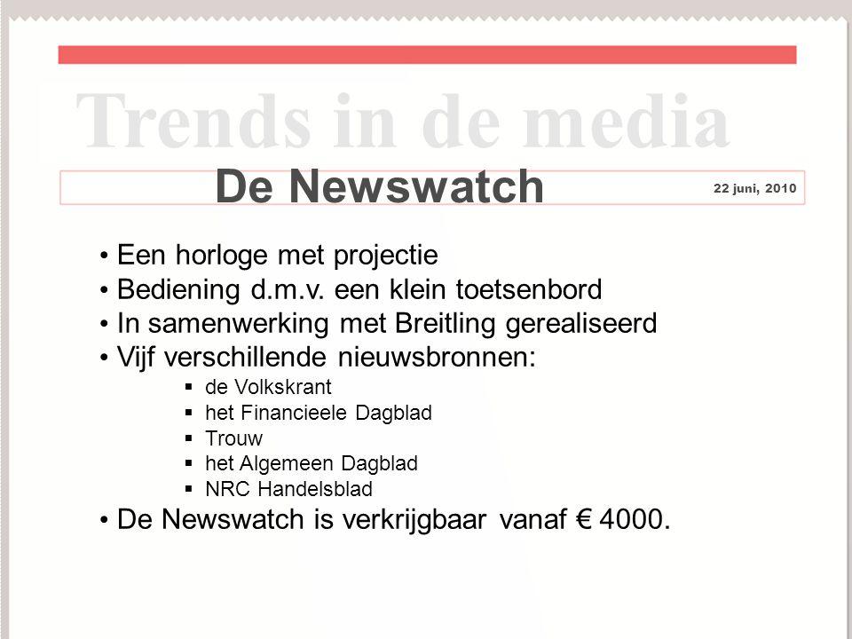 12 De Newswatch Een horloge met projectie Bediening d.m.v.