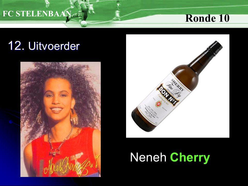12. Uitvoerder FC STELENBAAN Ronde 10 Neneh Cherry