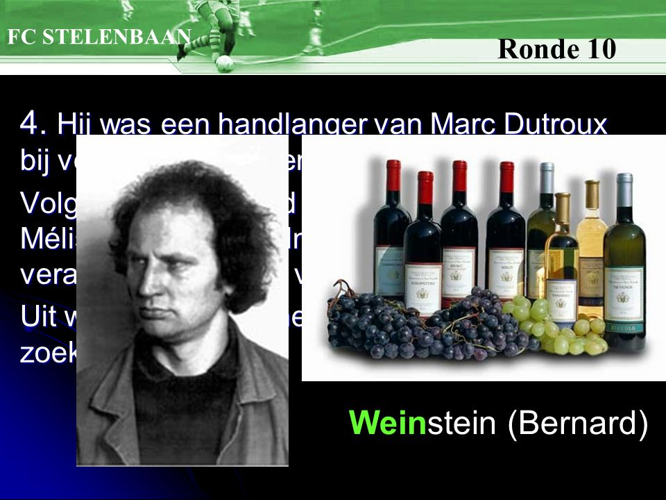 4. Hij was een handlanger van Marc Dutroux bij vele autodiefstallen en in de zaak-Dutroux.
