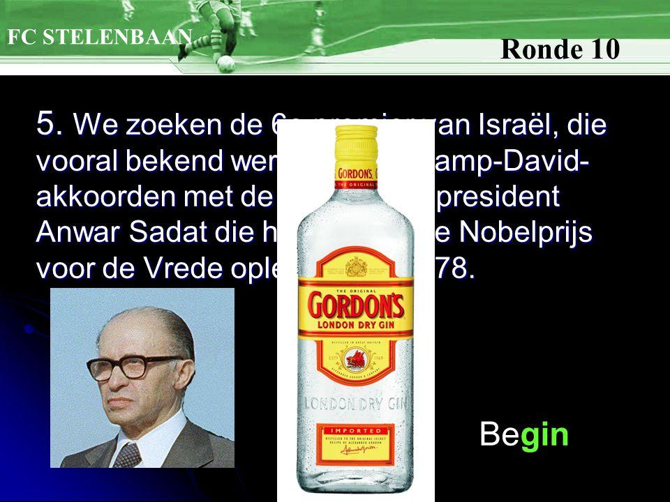5. We zoeken de 6e premier van Israël, die vooral bekend werd door de Camp-David- akkoorden met de Egyptische president Anwar Sadat die hen beiden de