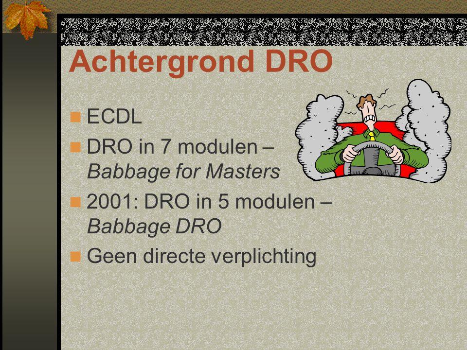 Opbouw Babbage DRO Nulmodule voor echte beginners Software: introductie per onderdeel Boeken: cursus per onderdeel