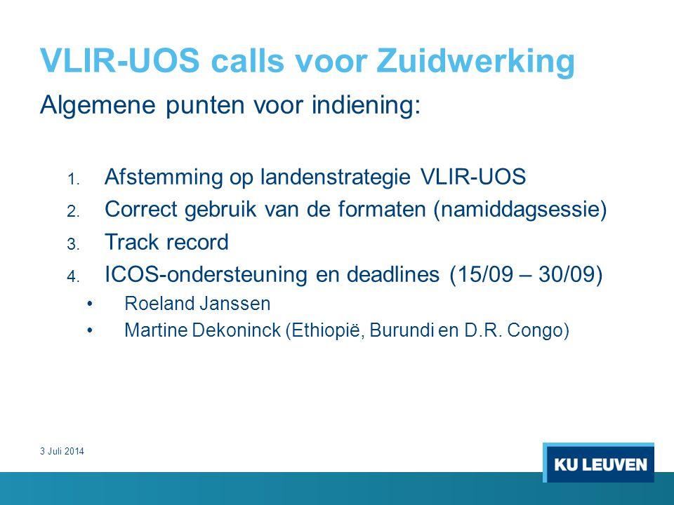 VLIR-UOS calls voor Zuidwerking Algemene punten voor indiening: 1.