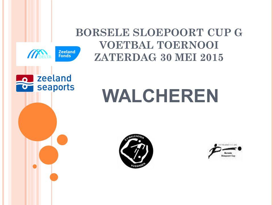 BORSELE SLOEPOORT CUP G VOETBAL TOERNOOI ZATERDAG 30 MEI 2015 BVV BARENDRECHT
