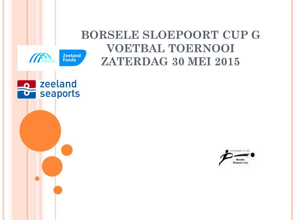 BORSELE SLOEPOORT CUP G VOETBAL TOERNOOI ZATERDAG 30 MEI 2015 ZEELANDIA MBURG