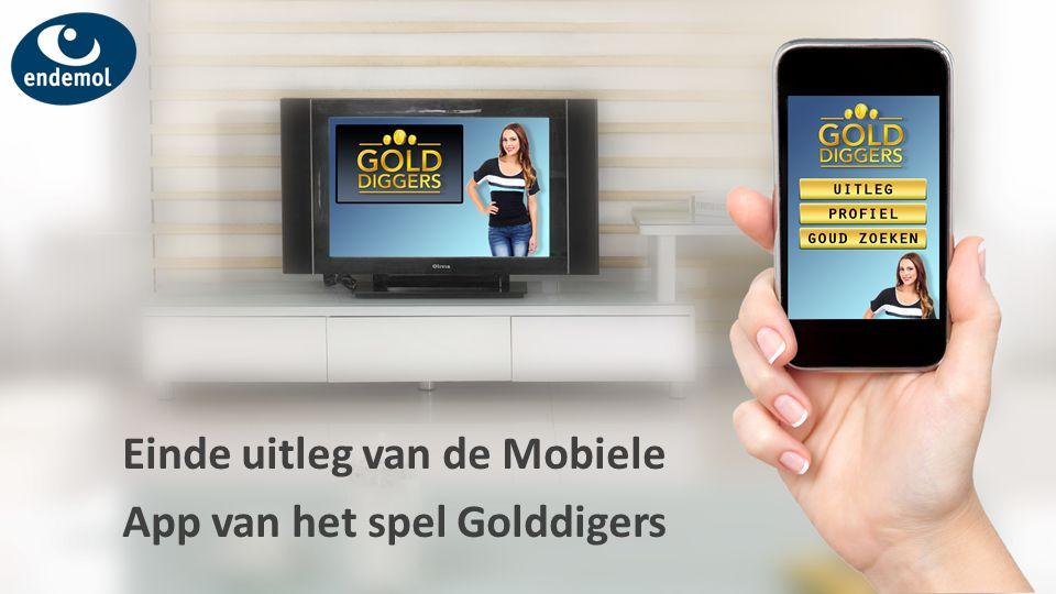 Einde uitleg van de Mobiele App van het spel Golddigers