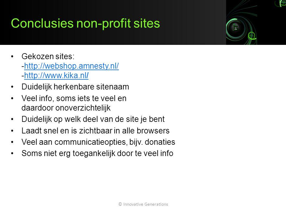 Conclusies non-profit sites Gekozen sites: -http://webshop.amnesty.nl/ -http://www.kika.nl/http://webshop.amnesty.nl/http://www.kika.nl/ Duidelijk her