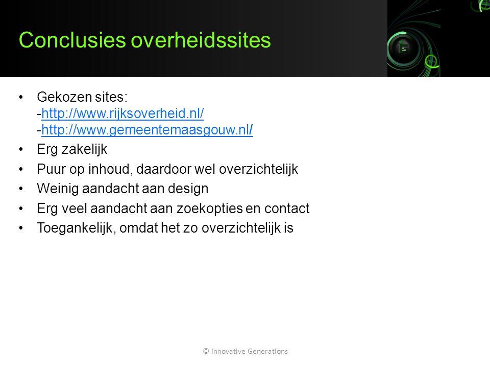 Conclusies overheidssites Gekozen sites: -http://www.rijksoverheid.nl/ -http://www.gemeentemaasgouw.nl/http://www.rijksoverheid.nl/http://www.gemeente