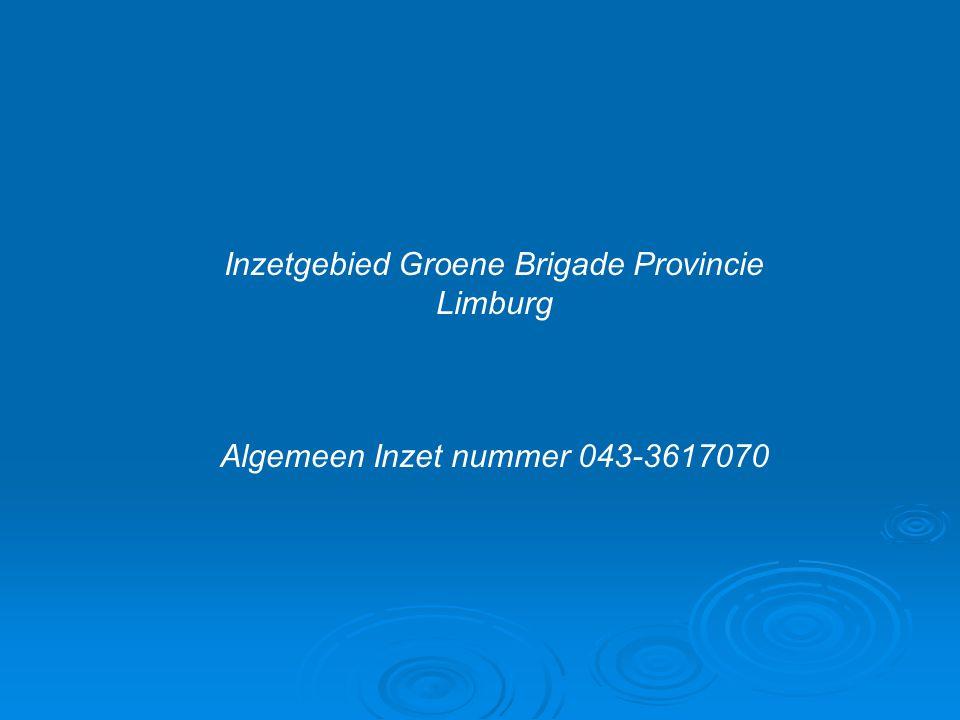 Inzetgebied Groene Brigade Provincie Limburg Algemeen Inzet nummer 043-3617070