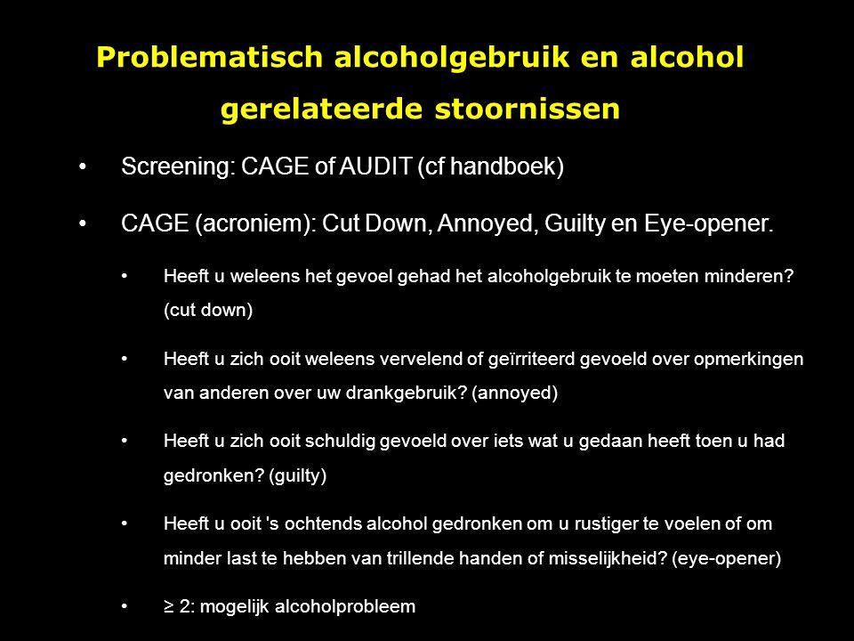 Risico's acute intoxicatie Brede range gezondheidsproblemen en ziektes: lever, hypertensie, beroerte, borst- en GI-kankers, VKO, CNS (alcohol dementie, Wernicke, Korsakoff,…), andere psychiatrische aandoeningen, pancreatitis, cardiomyopathie, polyneuropathie,… Toxine voor (oa) lever: hepatitis (acuut / chronisch) – steatose – cirrose Problematisch alcoholgebruik en alcohol gerelateerde stoornissen