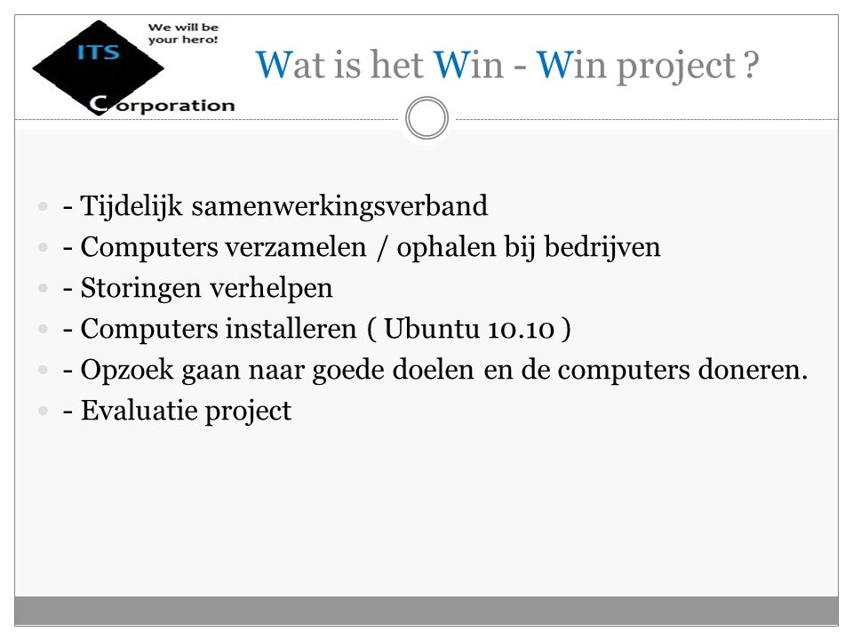 Wat is het Win - Win project .