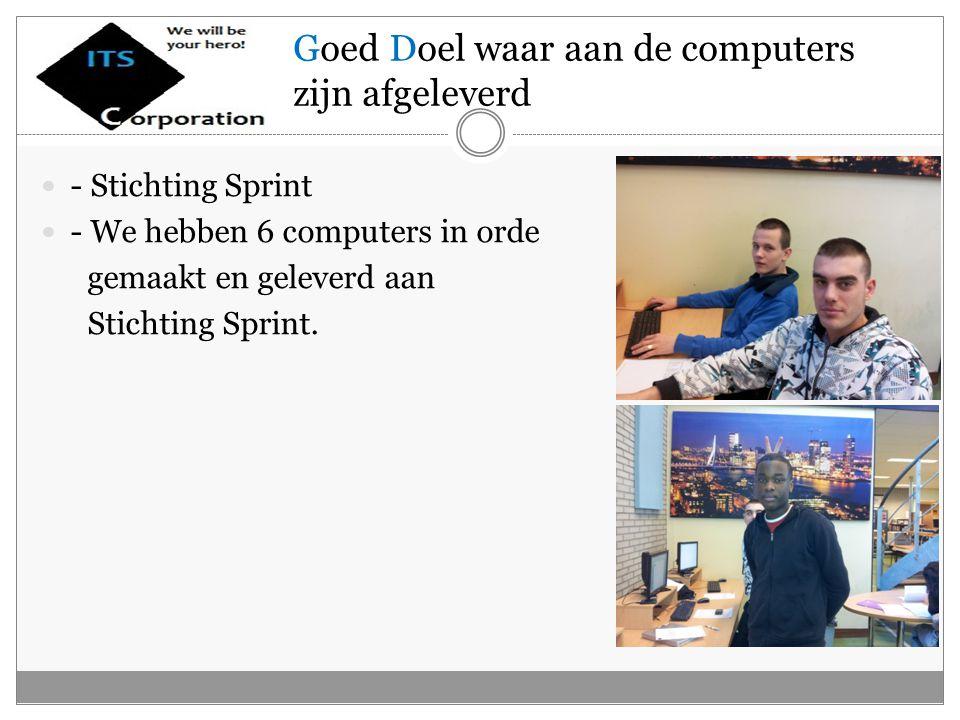 - Stichting Sprint - We hebben 6 computers in orde gemaakt en geleverd aan Stichting Sprint.
