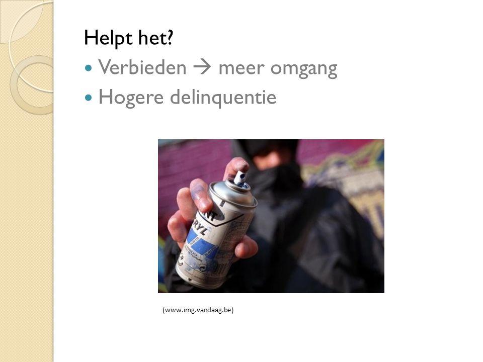 Helpt het? Verbieden  meer omgang Hogere delinquentie (www.img.vandaag.be)