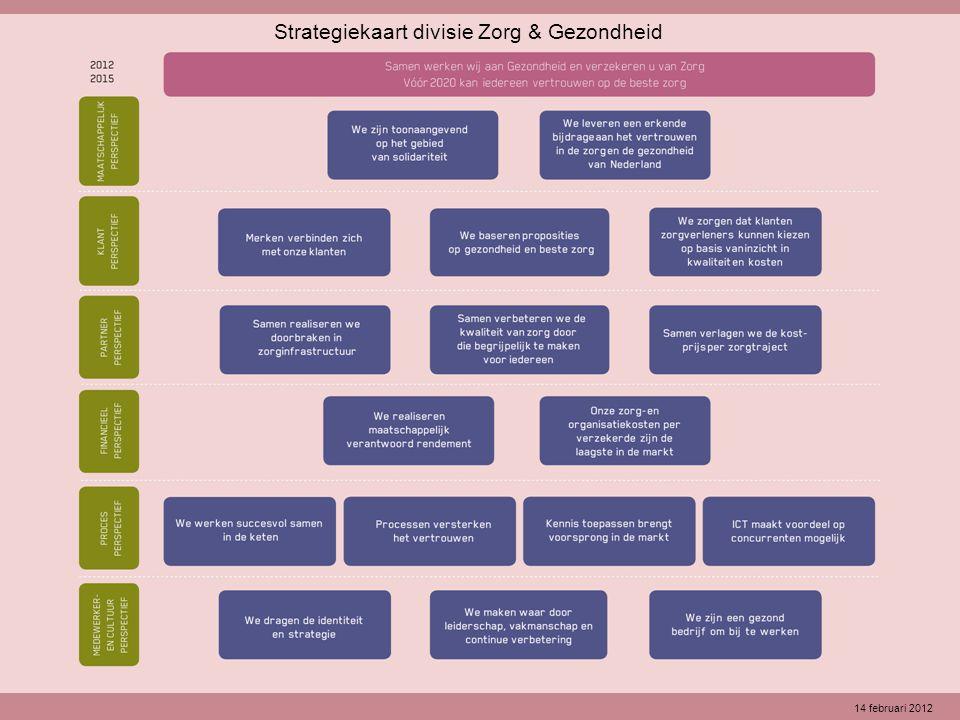 1 Strategiekaart divisie Zorg & Gezondheid 14 februari 2012