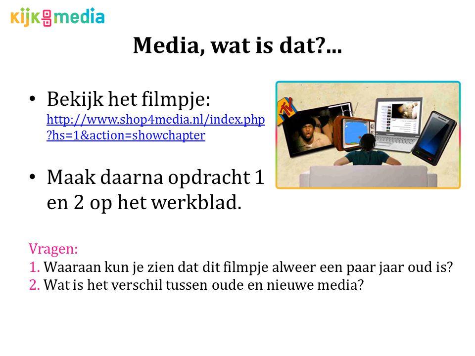 Media, wat is dat?...