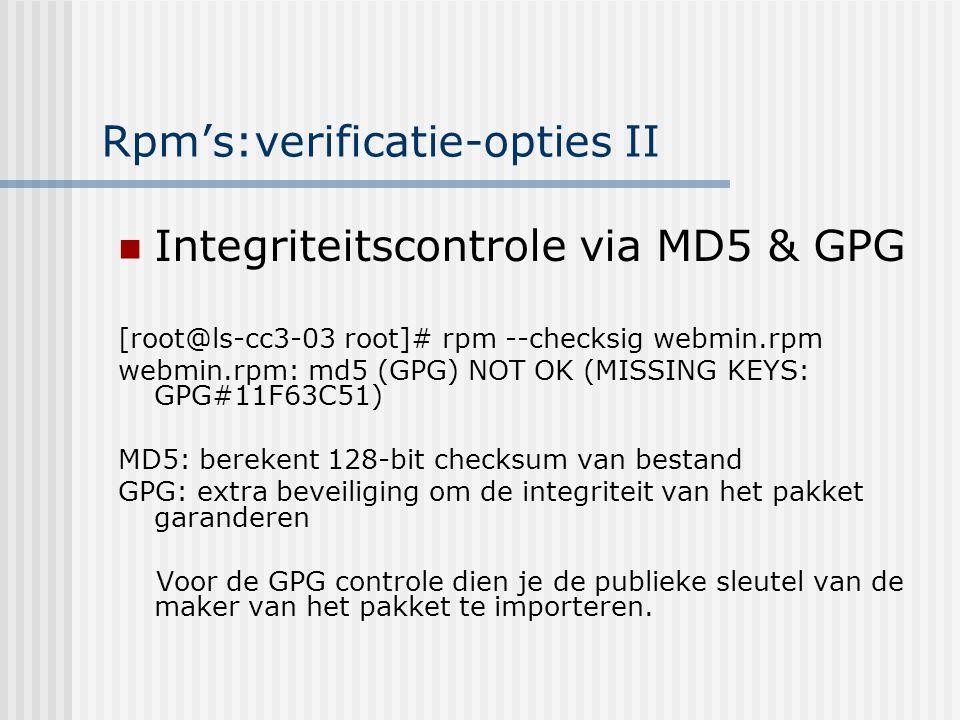 Stap 4: aanmaken van het pakket %files (zie voorbeeld) Welke bestanden komen in het pakket.