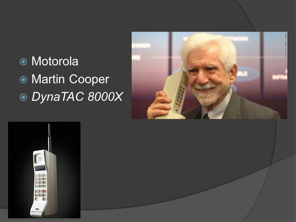  Motorola  Martin Cooper  DynaTAC 8000X