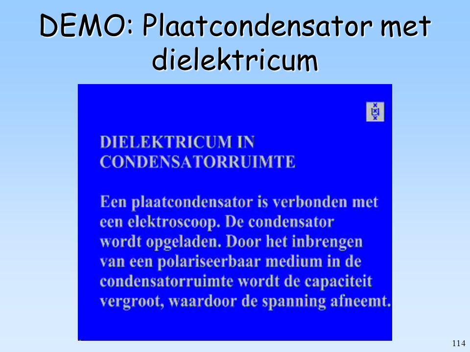 114 DEMO: Plaatcondensator met dielektricum