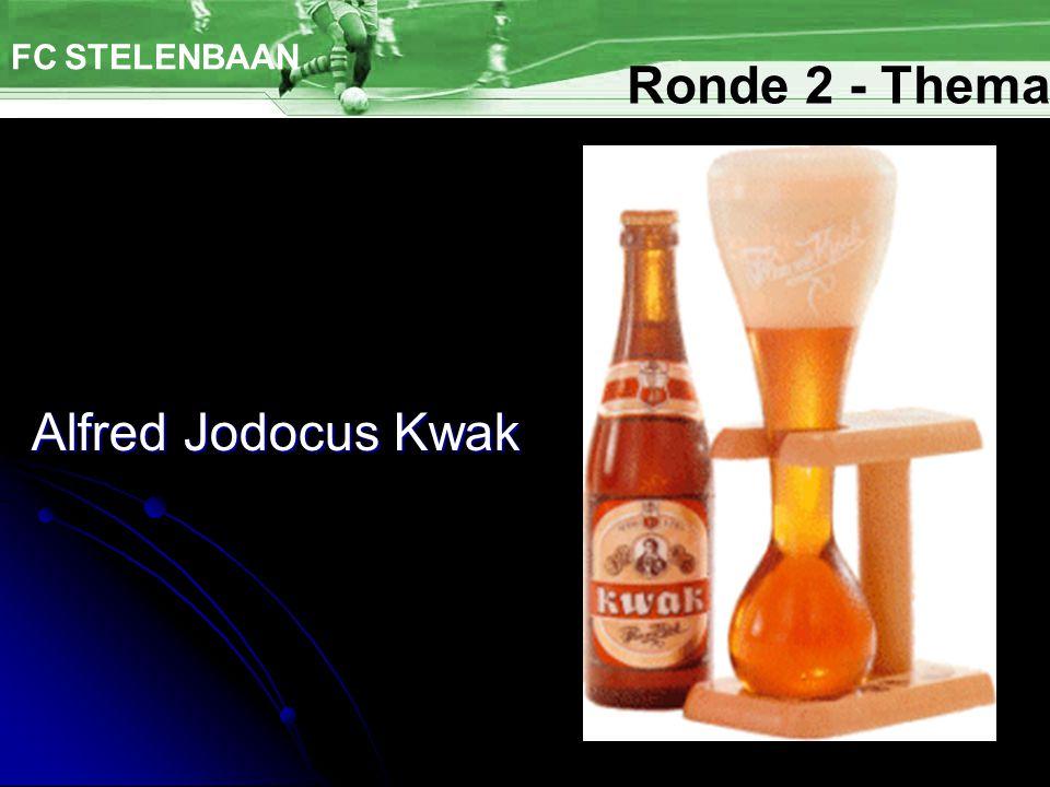 Alfred Jodocus Kwak FC STELENBAAN Ronde 2 - Thema